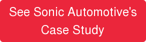 See Sonic Automotive's Case Study