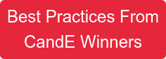Best Practices From CandE Winners