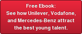 Free Ebook: See how Unilever, Vodafone, and Mercedes-Benz attract the best young talent.