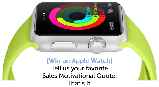 Win an Apple Watch by Telling Us Your Favorite Sales Motivational Quote