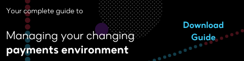 Download Managing Your Changing Payments Environment