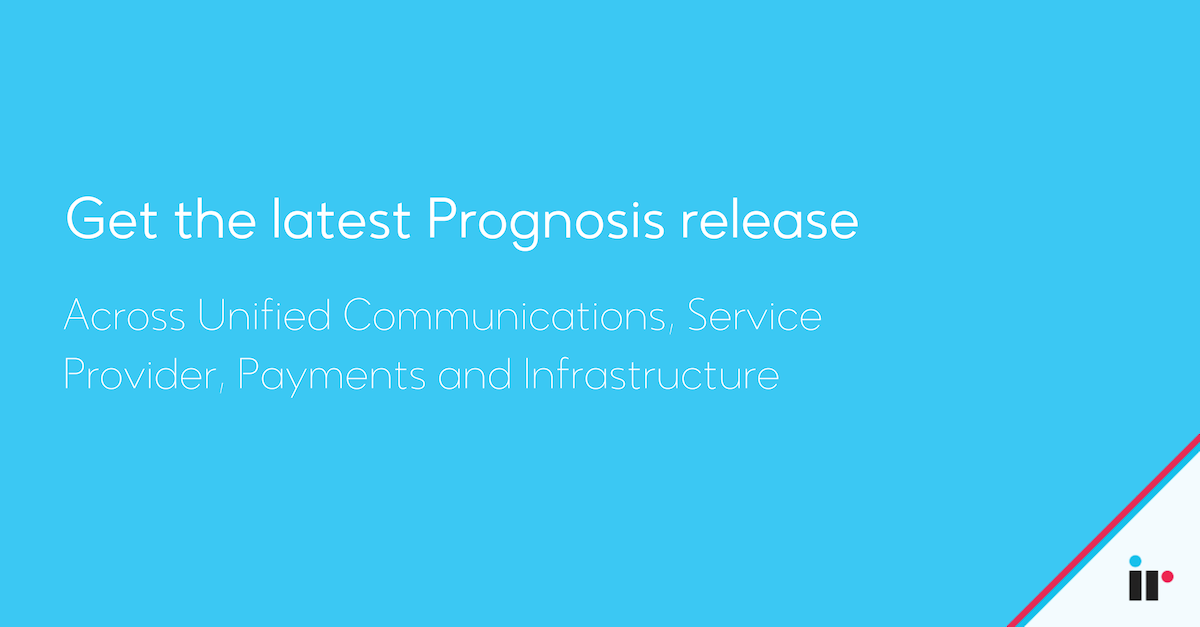 Get the latest Prognosis release