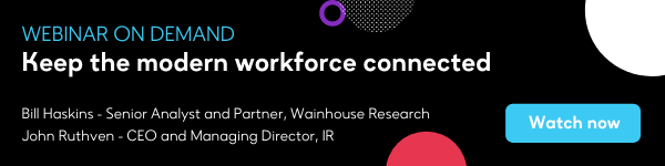 Keep the workforce connected - register now