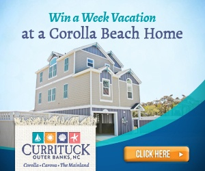 win a week vacation at a Corolla Beach Home