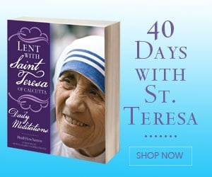 Lent with Saint Teresa of Calcutta