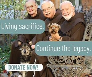 Support the Franciscan Friars!