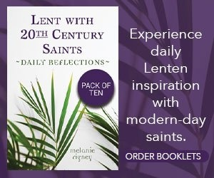 Lent with 20th Century Saints Booklets 2021