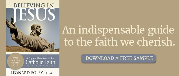 Believing in Jesus: A Guide to the Faith We Cherish