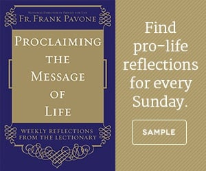 Proclaiming the Gospel of Life by Fr. Frank Pavone