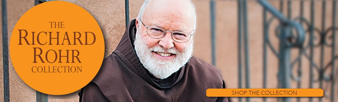 RIchard Rohr Collection