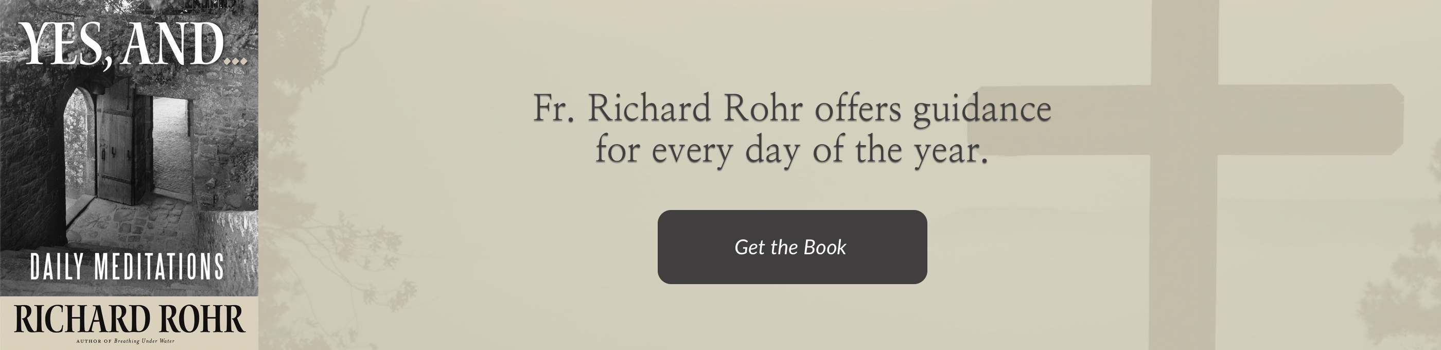 Yes, And ...: Daily Meditations by Richard Rohr