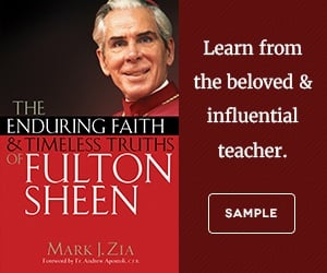Enduring Faith & Timeless Truths of Fulton Sheen