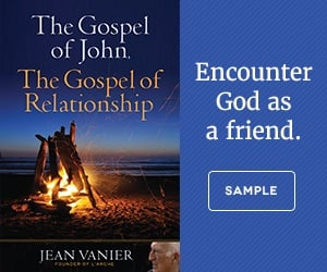 The Gospel of John the Gospel of Relationship by Jean Vanier