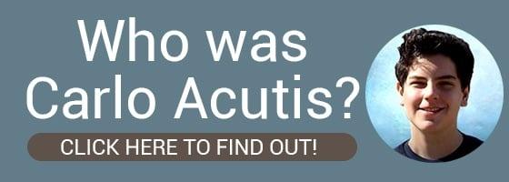 Who was Carol Acutis?