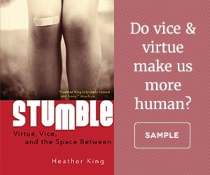 Stumble Virtue Vice and the Space Between