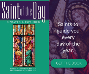 Saint of the Day Franciscan Media