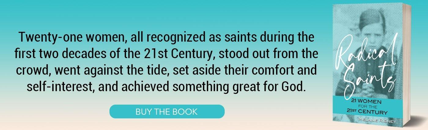 Radical Saints: 21 Women for the 21st Century