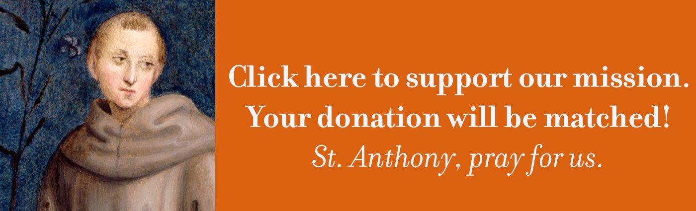 St. Anthony: Pray for us!
