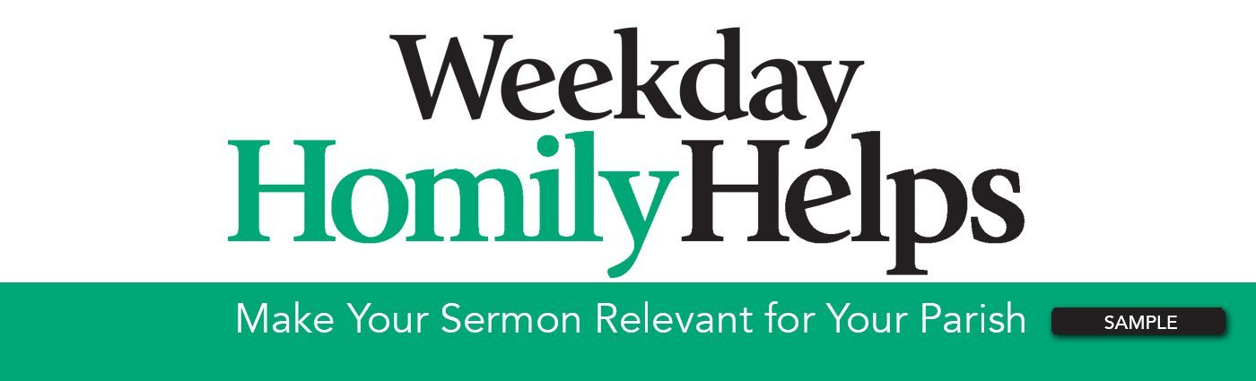 Weekday Homily Helps