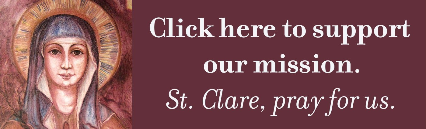 St. Clare: Pray for us!