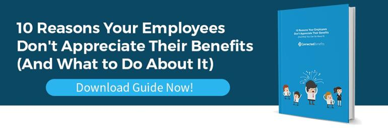 "Download ""10 Reasons Your Employees Don't Appreciate Their Benefits (And What to Do About It)"""