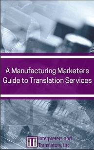 Manufacturing guide to translation services