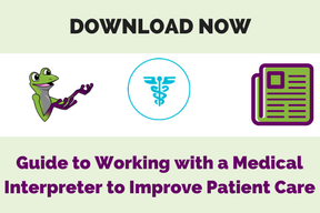 CTA button for guide to working with a Medical Interpreter