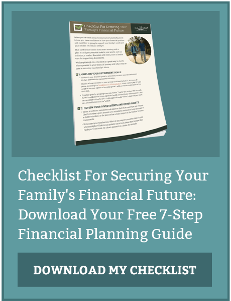 Checklist For Securing Your Family's Financial Future: Download Your Free 7-Step Financial Planning Guide
