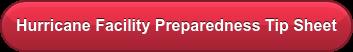 Hurricane Facility Preparedness Tip Sheet