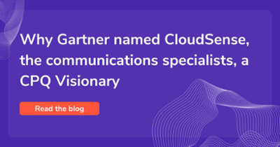 Why Gartner named CloudSense, the communications specialist, a CPQ visionary