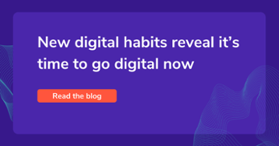 New digital habits reveal it's time to go digital now