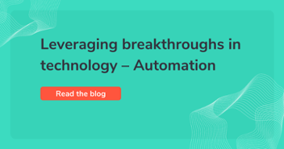 Leveraging breakthroughs in technology – automation