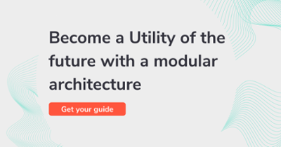 Become a Utility of the future with a modular architecture