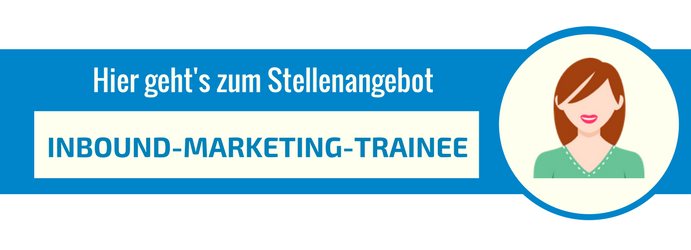 Stellenangebot Inbound-Marketing-Trainee