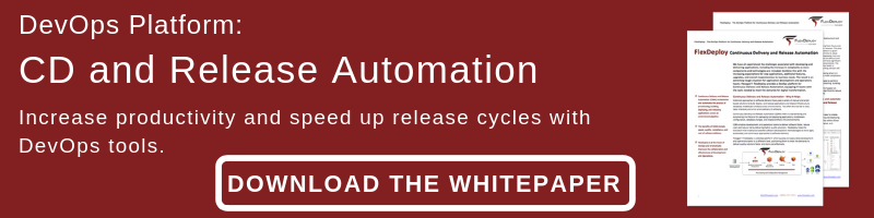 Download the CD and release automation Whitepaper.