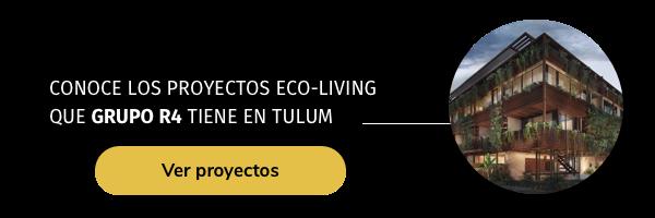 Conoce los proyectos eco-living en Tulum de Grupo R4
