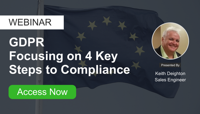 Webinar: GDPR - Focusing on 4 Key Steps to Compliance
