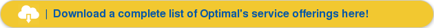 | Download a complete list of Optimal's managed services here!