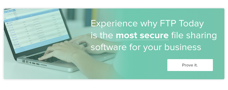 experience-why-ftp-today-is-the-most-secure-file-sharing-solution
