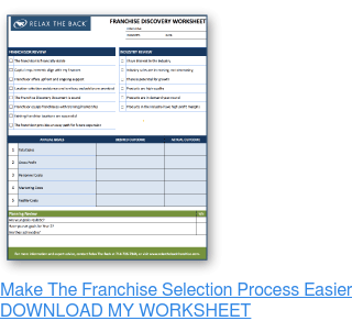 Make The Franchise Selection Process Easier » DOWNLOAD MY FREE WORKSHEET