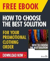 How to choose the best solution for your promotional clothing order