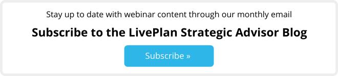 Subscribe to the liveplan strategic advisor blog CTA