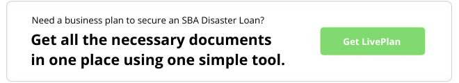 Need a business plan to secure an SBA disaster loan? Get all of the necessary documents in one place using one simple tool. Get LivePlan today.