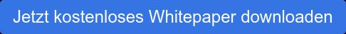 Jetzt kostenloses Whitepaper downloaden