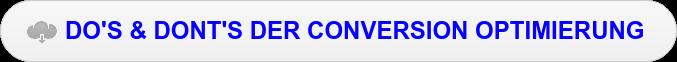 DO'S & DONT'S DER CONVERSION OPTIMIERUNG
