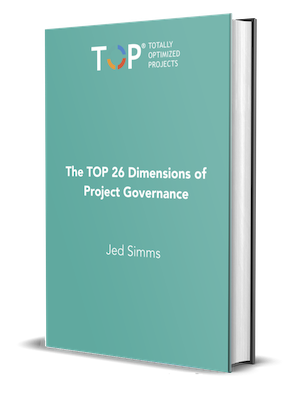 The TOP 26 Dimensions of Project Governance