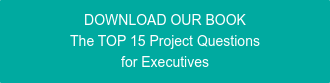 DOWNLOAD OUR BOOK The TOP 15 Questions for Executives