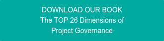 DOWNLOAD OUR BOOK The TOP 26 Dimensions of Project Governance