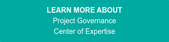 LEARN MORE ABOUT Project Governance Center of Expertise