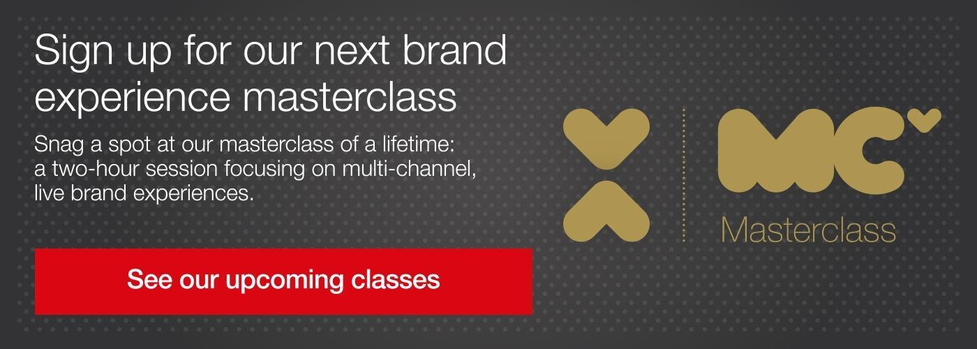 Brand experience masterclass